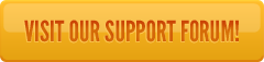 Visit Our Support Forum Button